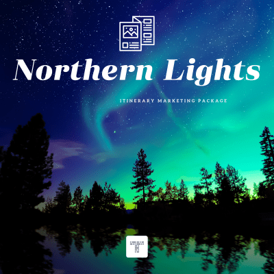 Itinerary Marketing Package for Travel Agents | Northern Lights
